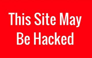 "headline saying ""This Site May Be Hacked"""